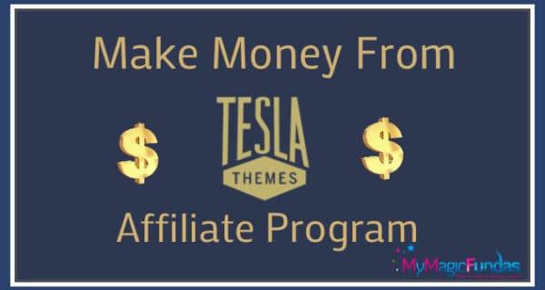 Make Money With TeslaThemes Affiliate Program